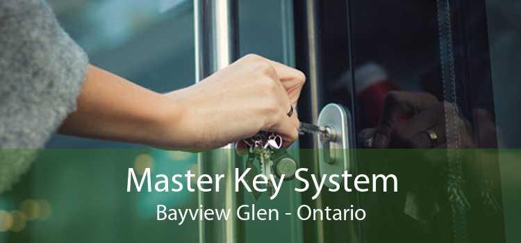 Master Key System Bayview Glen - Ontario