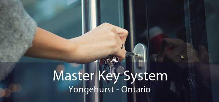 Master Key System Yongehurst - Ontario