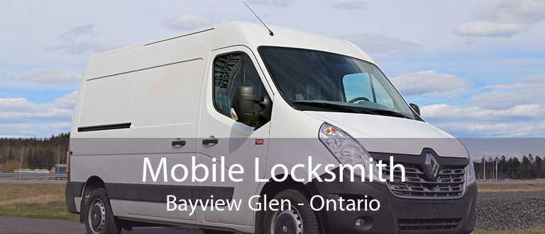 Mobile Locksmith Bayview Glen - Ontario