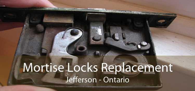 Mortise Locks Replacement Jefferson - Ontario