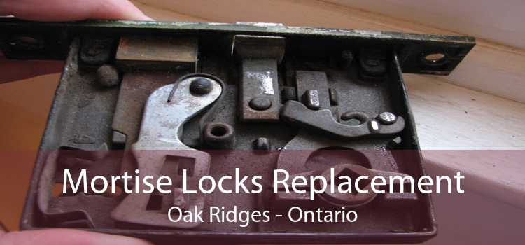 Mortise Locks Replacement Oak Ridges - Ontario