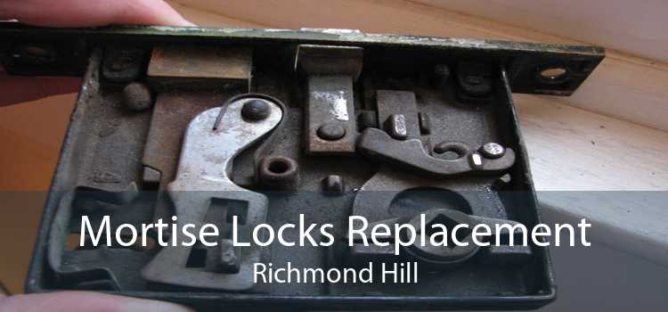 Mortise Locks Replacement Richmond Hill