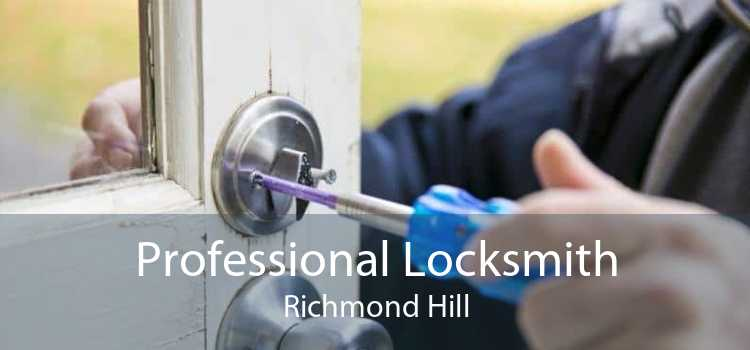 Professional Locksmith Richmond Hill