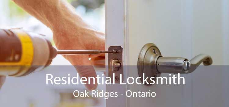 Residential Locksmith Oak Ridges - Ontario