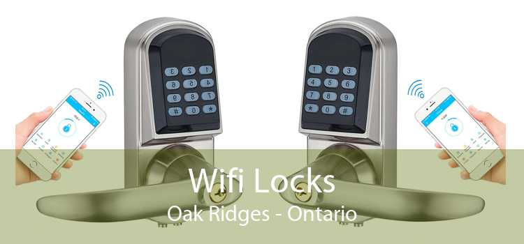 Wifi Locks Oak Ridges - Ontario