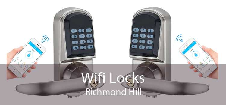 Wifi Locks Richmond Hill