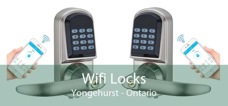Wifi Locks Yongehurst - Ontario